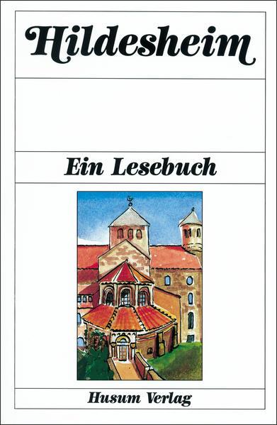 Hildesheim. Ein Lesebuch als Buch