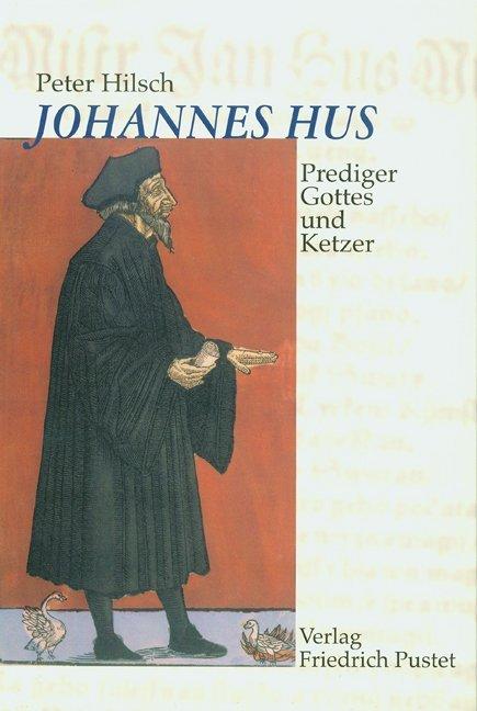 Johannes Hus (um 1370-1415) als Buch