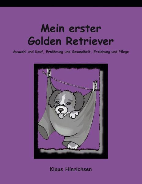 Mein erster Golden Retriever als Buch