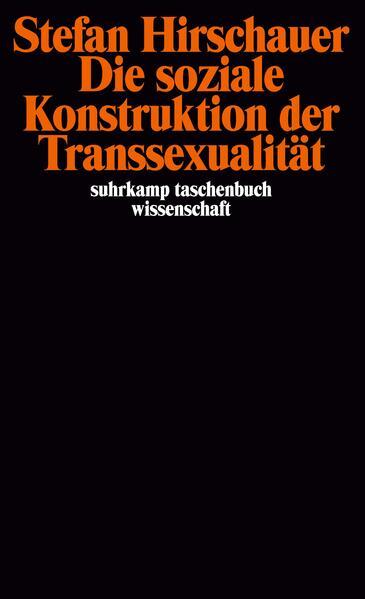Die soziale Konstruktion der Transsexualität als Taschenbuch