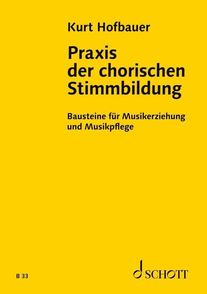 Praxis der chorischen Stimmbildung als Buch