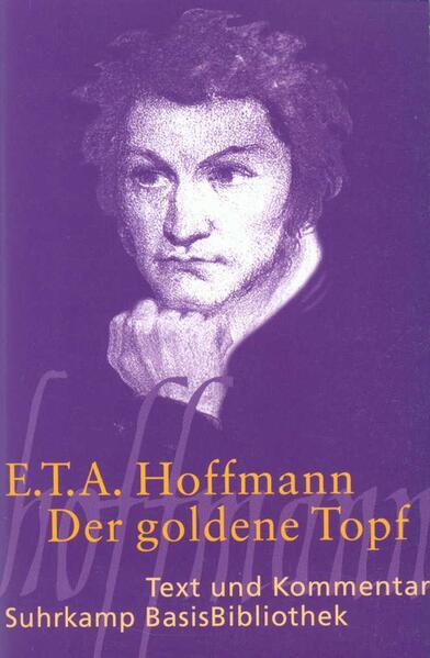 Der goldene Topf. Text und Kommentar als Taschenbuch