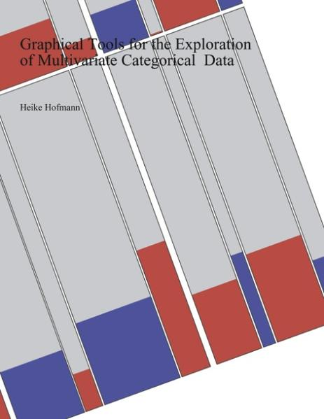 Graphical Tools for the Exploration of Multivariate Categorical Data als Buch