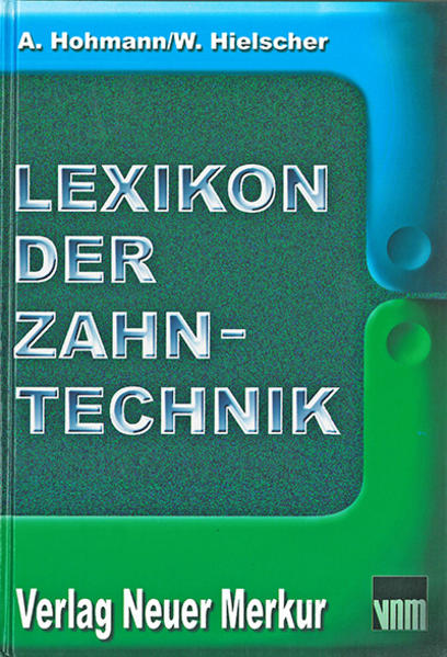 Lexikon der Zahntechnik als Buch