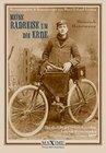 Meine Radreise um die Erde vom 2. Mai 1895 bis 16. August 1897