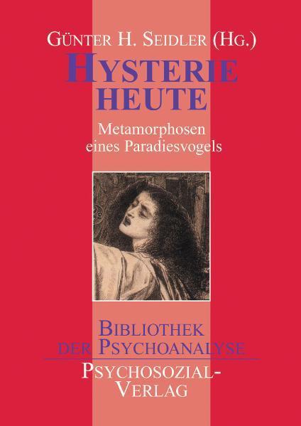 Hysterie heute als Buch