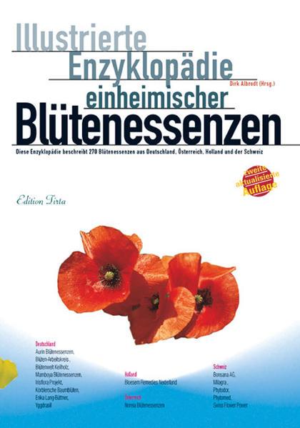 Illustrierte Enzyklopädie der einheimischen Blütenessenzen als Buch