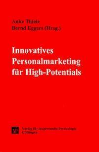 Innovatives Personalmarketing für High-Potentials als Buch
