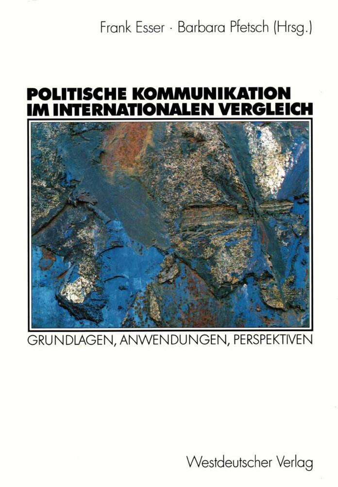 Politische Kommunikation im internationalen Vergleich als Buch