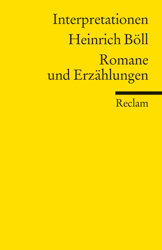 Interpretationen: Heinrich Böll. Romane und Erzählungen als Taschenbuch