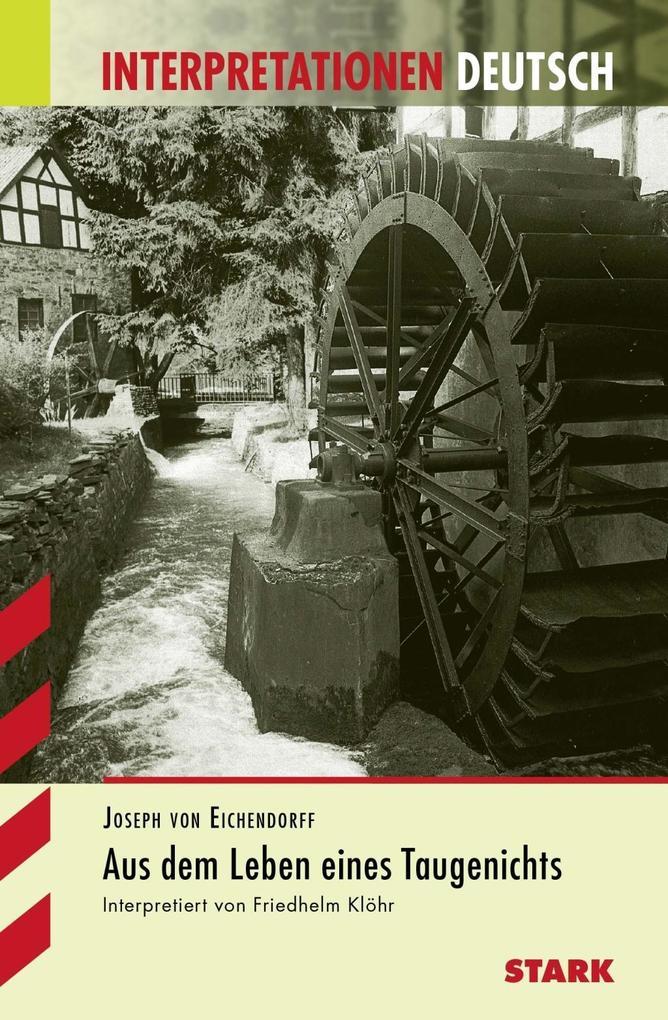 Aus dem Leben eines Taugenichts. Interpretationshilfe Deutsch als Buch