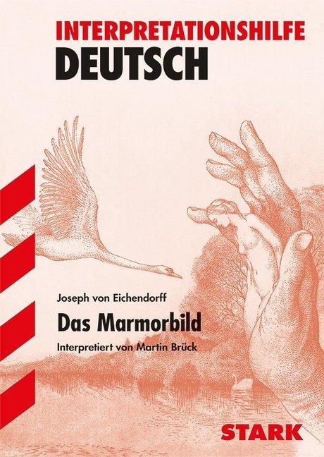 Das Marmorbild. Interpretationshilfe Deutsch als Buch
