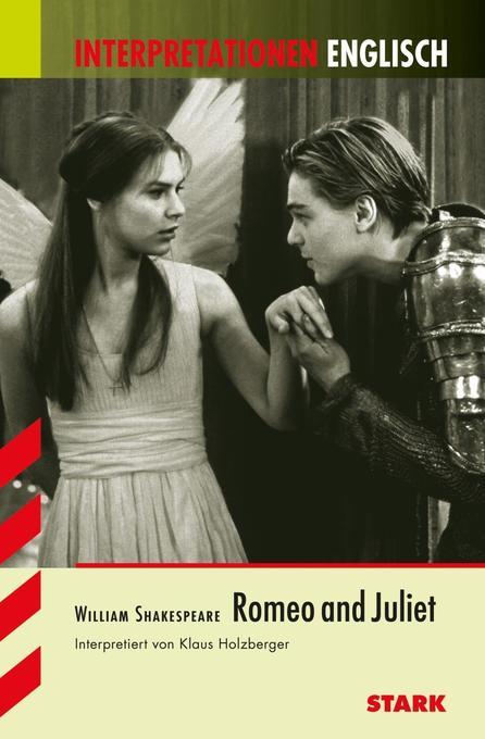 Interpretationen - Englisch Shakespeare: Romeo and Juliet als Buch