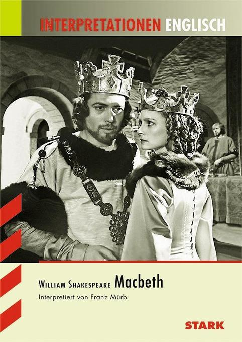 Interpretationshilfe Englisch. William Shakespeare. Macbeth als Buch