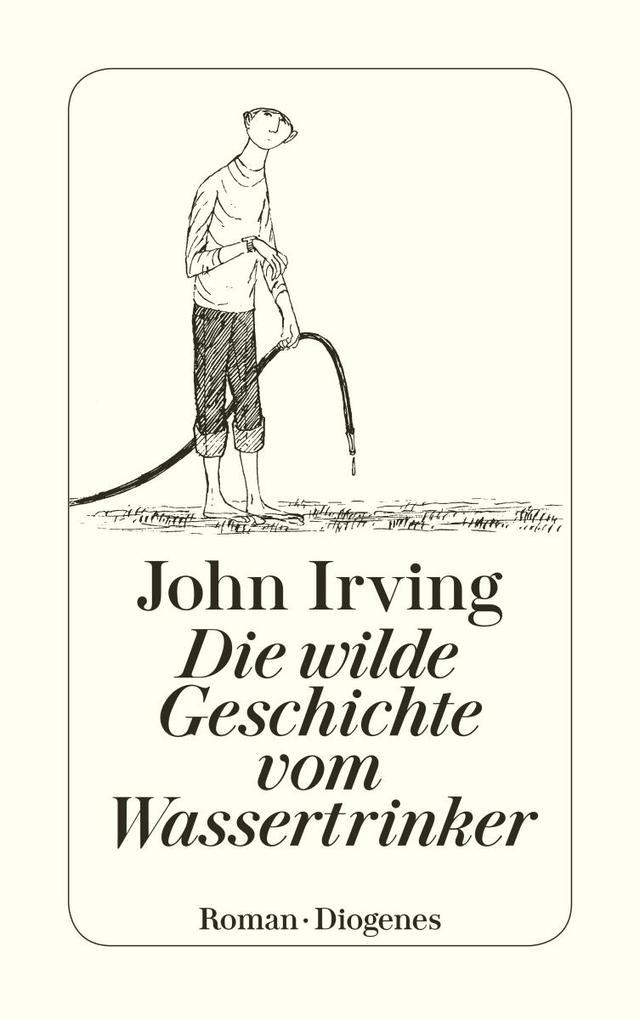 Die wilde Geschichte vom Wassertrinker als Taschenbuch