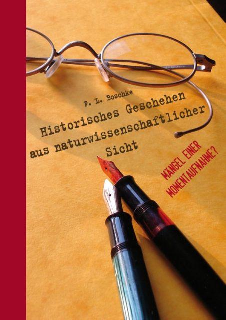 Historisches Geschehen aus naturwissenschaftlicher Sicht als eBook