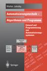 Automatisierungstechnik. Algorithmen und Programme