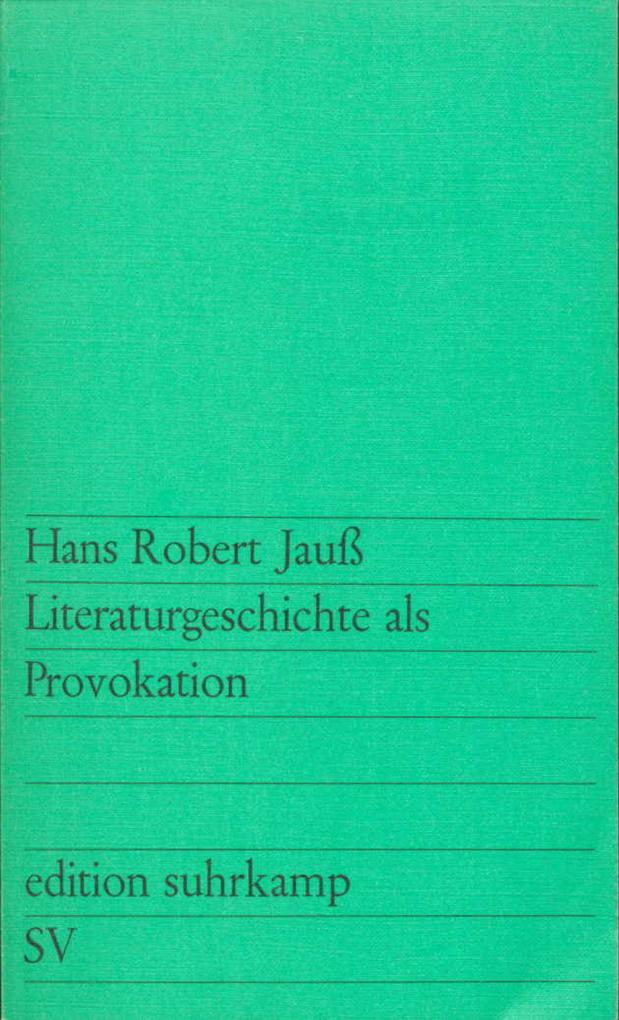 Literaturgeschichte als Provokation als Taschenbuch