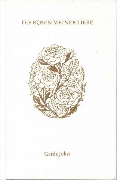Die Rosen meiner Liebe als Buch
