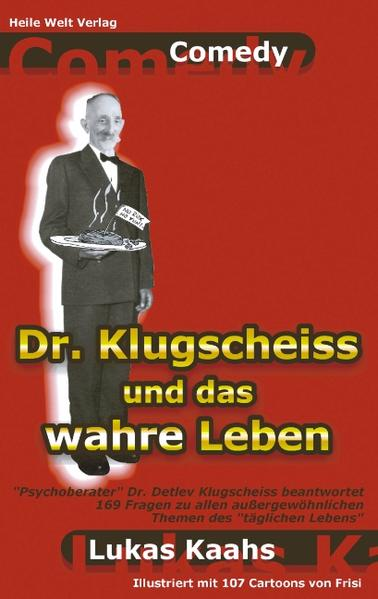 Dr. Klugscheiss und das wahre Leben als Buch