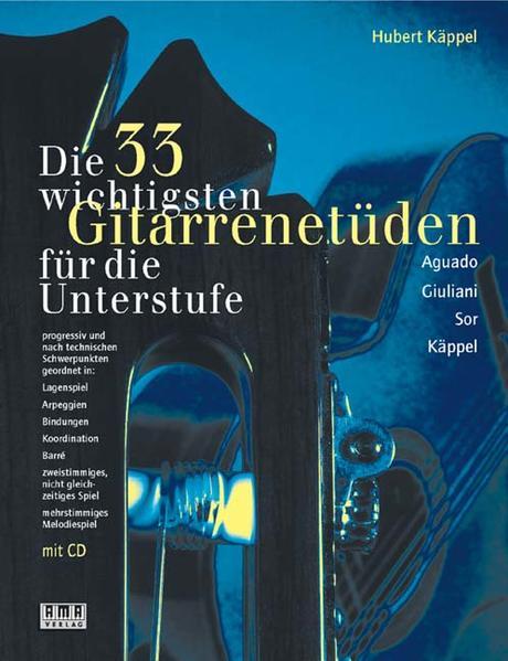 Die dreiunddreißig (33) wichtigsten Gitarrenetüden. Mit CD als Buch