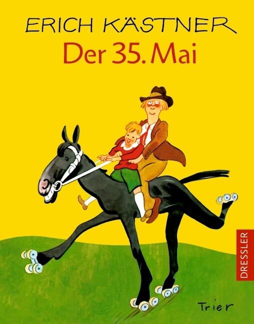 Der fünfunddreißigste Mai oder Konrad reitet in die Südsee als Buch