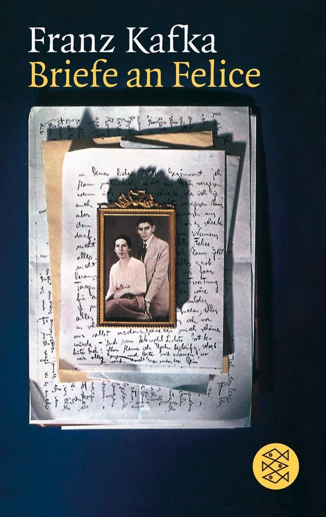 Briefe an Felice und andere Korrespondenz aus der Verlobungszeit als Taschenbuch