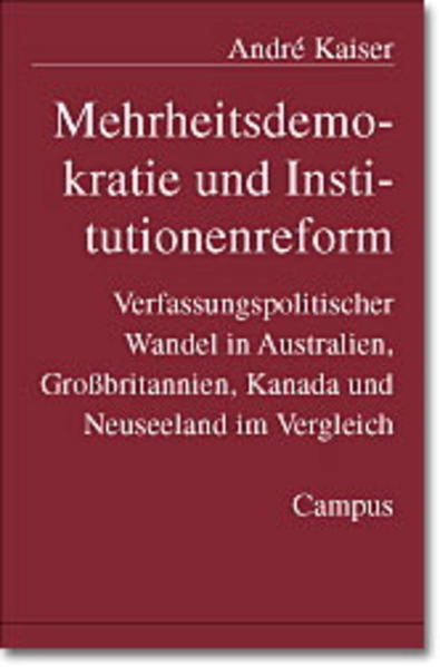 Mehrheitsdemokratie und Institutionenreform als Buch