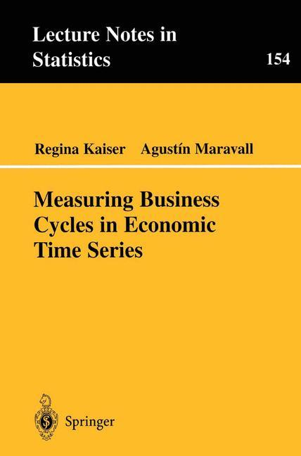 Measuring Business Cycles in Economic Time Series als Buch
