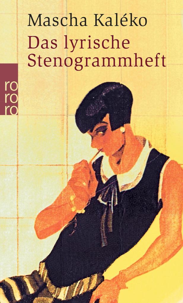 Das lyrische Stenogrammheft. Kleines Lesebuch für Große als Taschenbuch