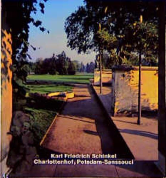 Karl Friedrich Schinkel, Charlottenhof, Potsdam-Sanssouci als Buch
