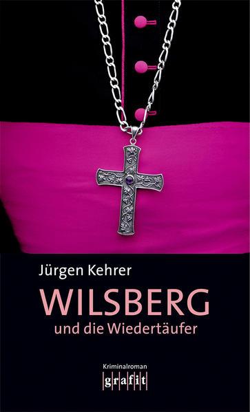 Wilsberg und die Wiedertäufer als Buch