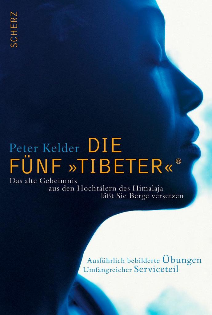 Die Fünf »Tibeter«® als Buch