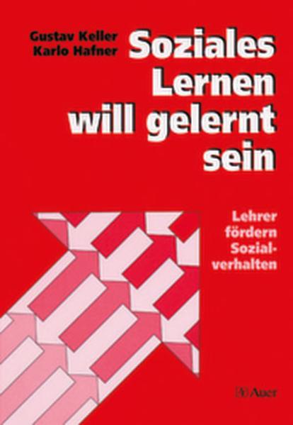 Soziales Lernen will gelernt sein als Buch