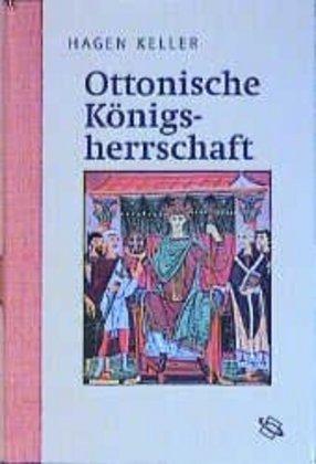 Ottonische Königsherrschaft als Buch