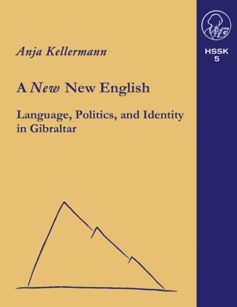 A new New English Language, Politics and Identity in Gibraltar als Buch
