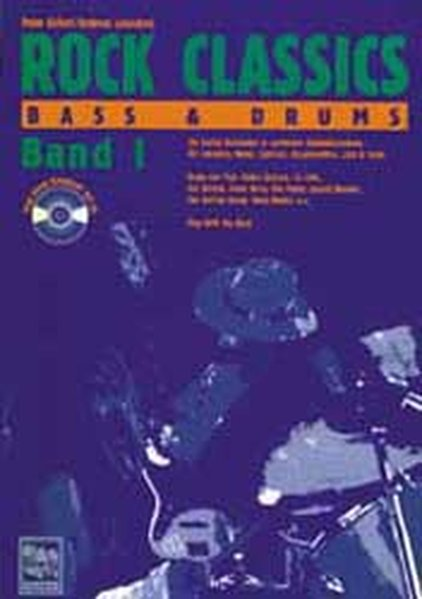 ROCK CLASSICS. Bass und Drums 1. Mit CD als Buch