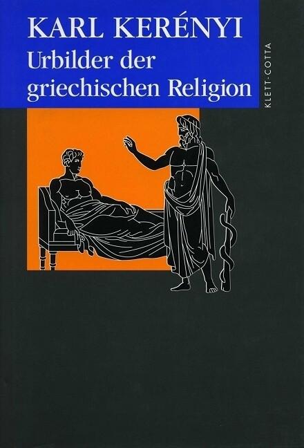 Urbilder der griechischen Religion als Buch