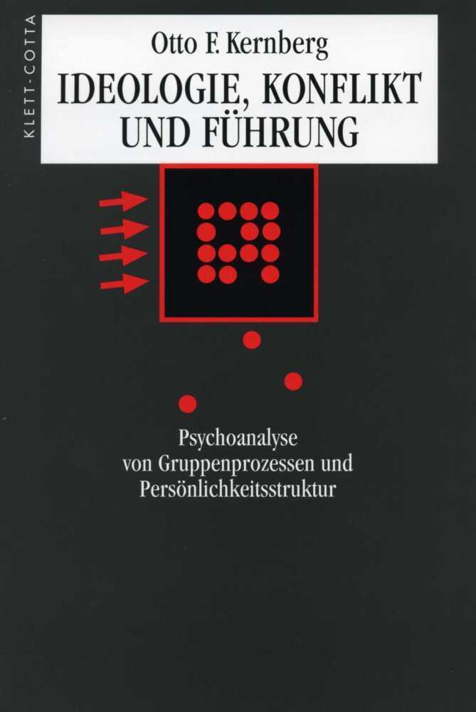 Ideologie, Konflikt und Führung als Buch