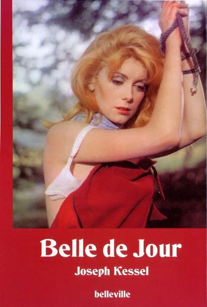 Belle de Jour. Schöne des Tages als Buch