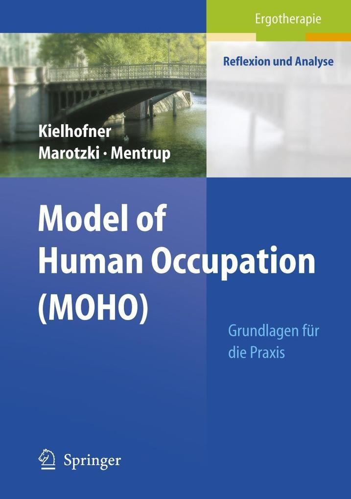 Model of Human Occupation ( MOHO) als Buch