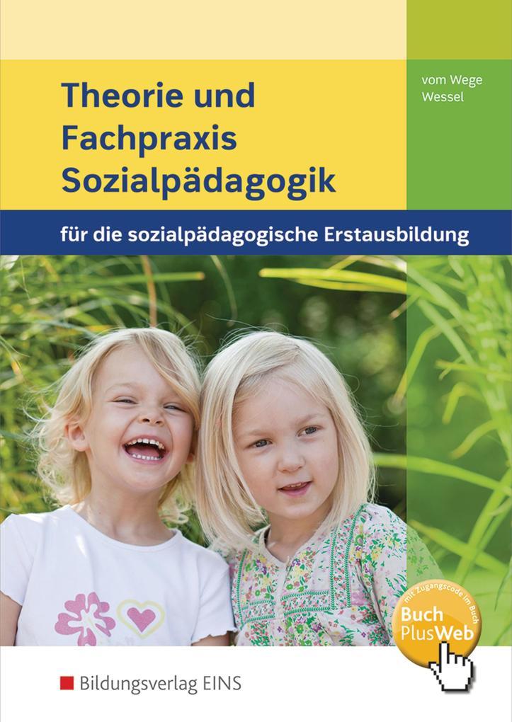 Theorie und Fachpraxis Sozialpädagogik. Schülerband als Buch
