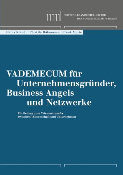 Vademecum für Unternehmensgründer, Business Angels und Netzwerke als Buch