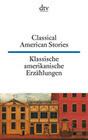 Klassische amerikanische Erzählungen / Classical American Stories
