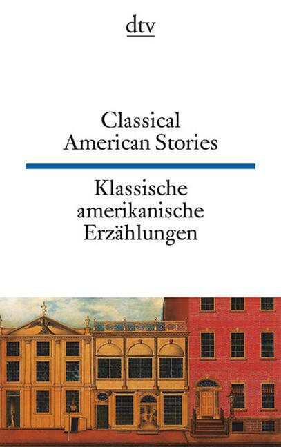 Klassische amerikanische Erzählungen / Classical American Stories als Taschenbuch