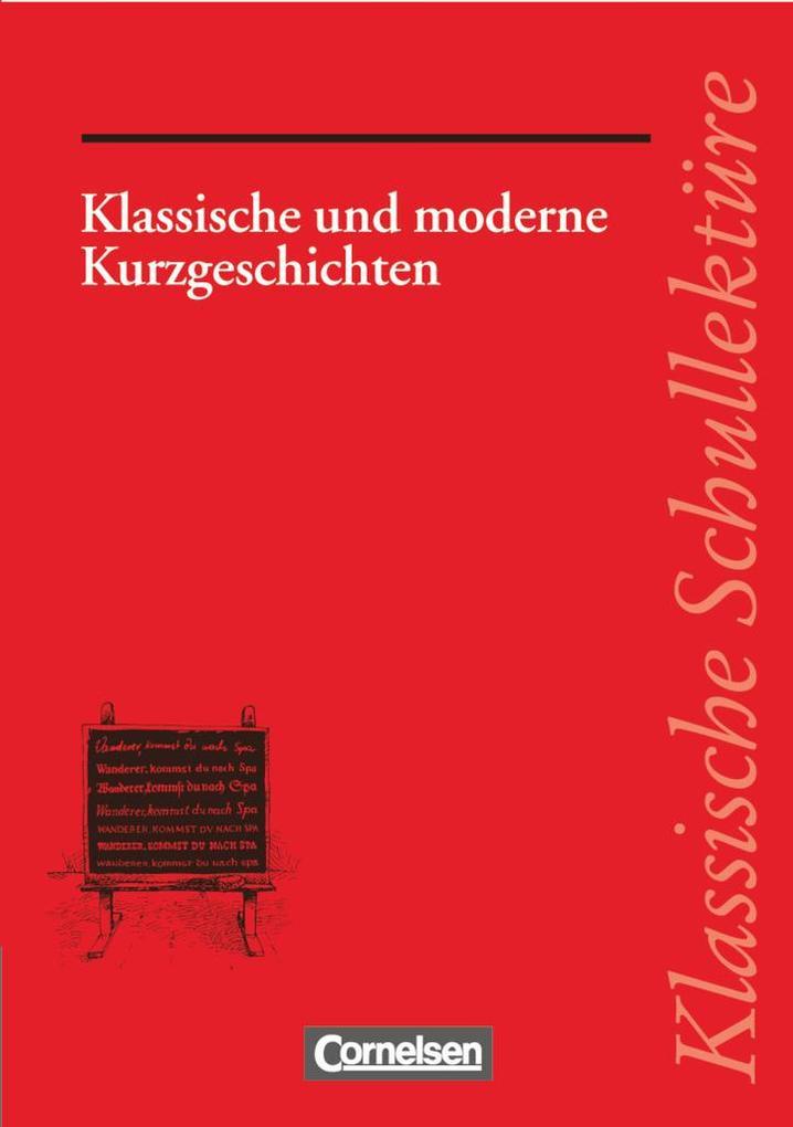 Klassische und moderne Kurzgeschichten als Buch