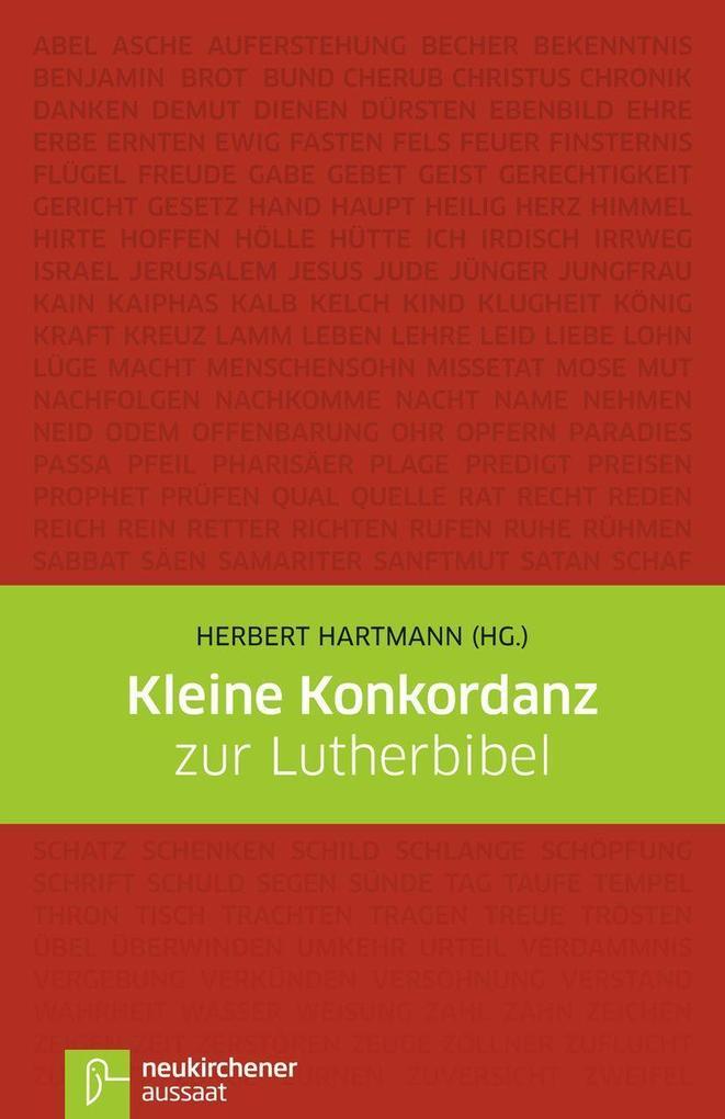 Kleine Konkordanz zur Lutherbibel als Buch