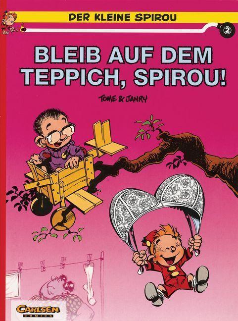 Der kleine Spirou 02. Bleib auf dem Teppich, Spirou! als Buch