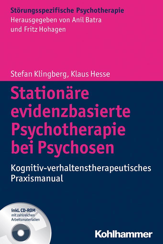 Stationäre evidenzbasierte Psychotherapie bei Psychosen als Buch