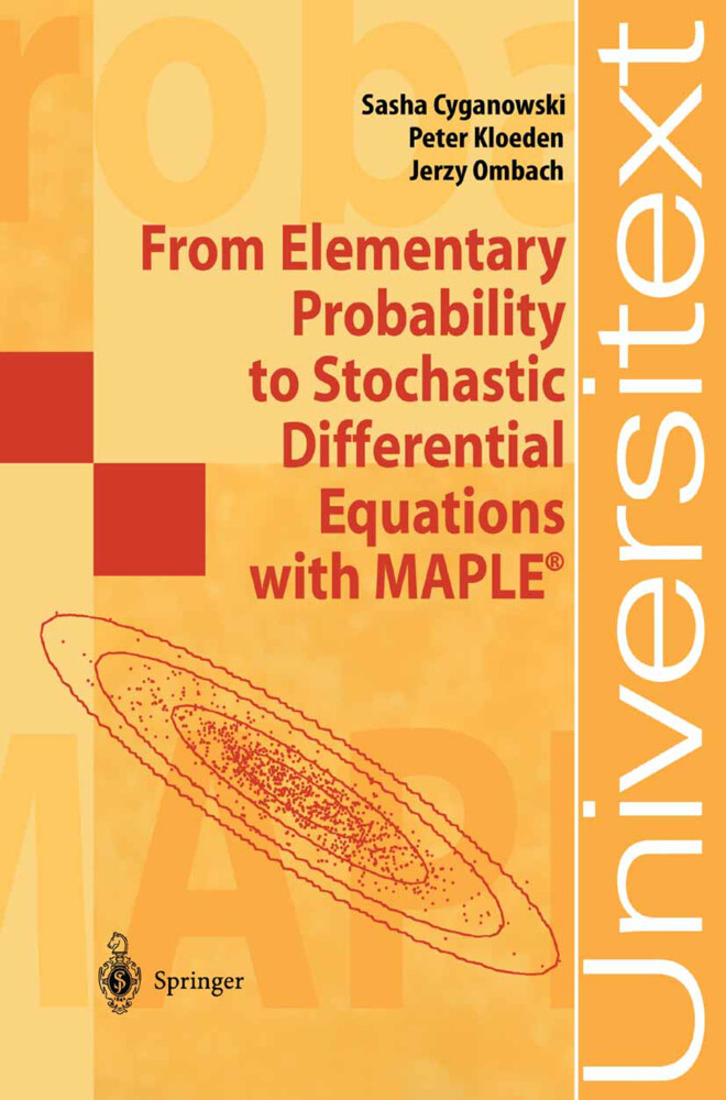 From Elementary Probability to Stochastic Differential Equations with MAPLE® als Buch
